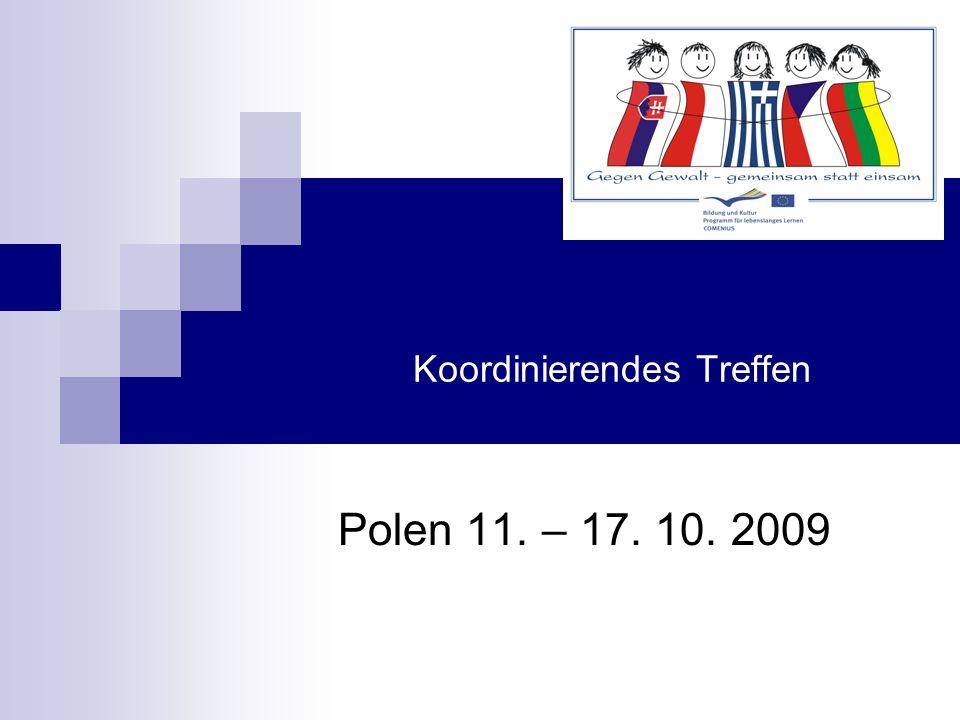 Koordinierendes Treffen Polen 11. – 17. 10. 2009