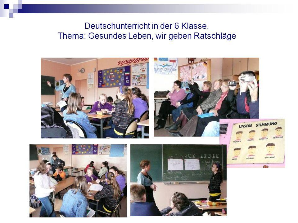 Deutschunterricht in der 6 Klasse. Thema: Gesundes Leben, wir geben Ratschläge
