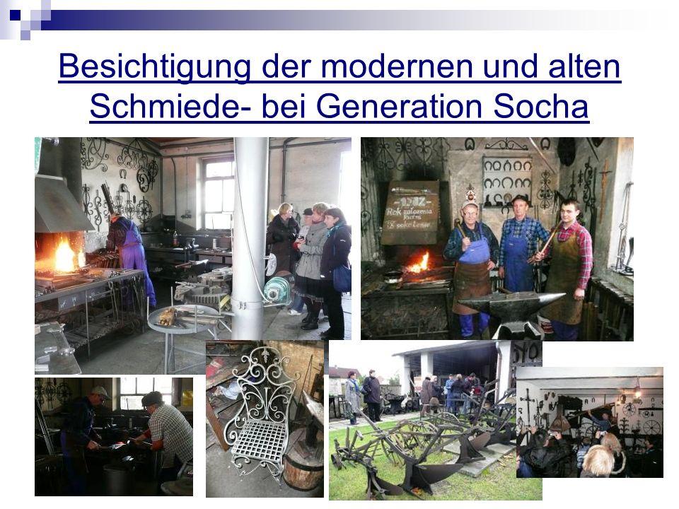 Besichtigung der modernen und alten Schmiede- bei Generation Socha