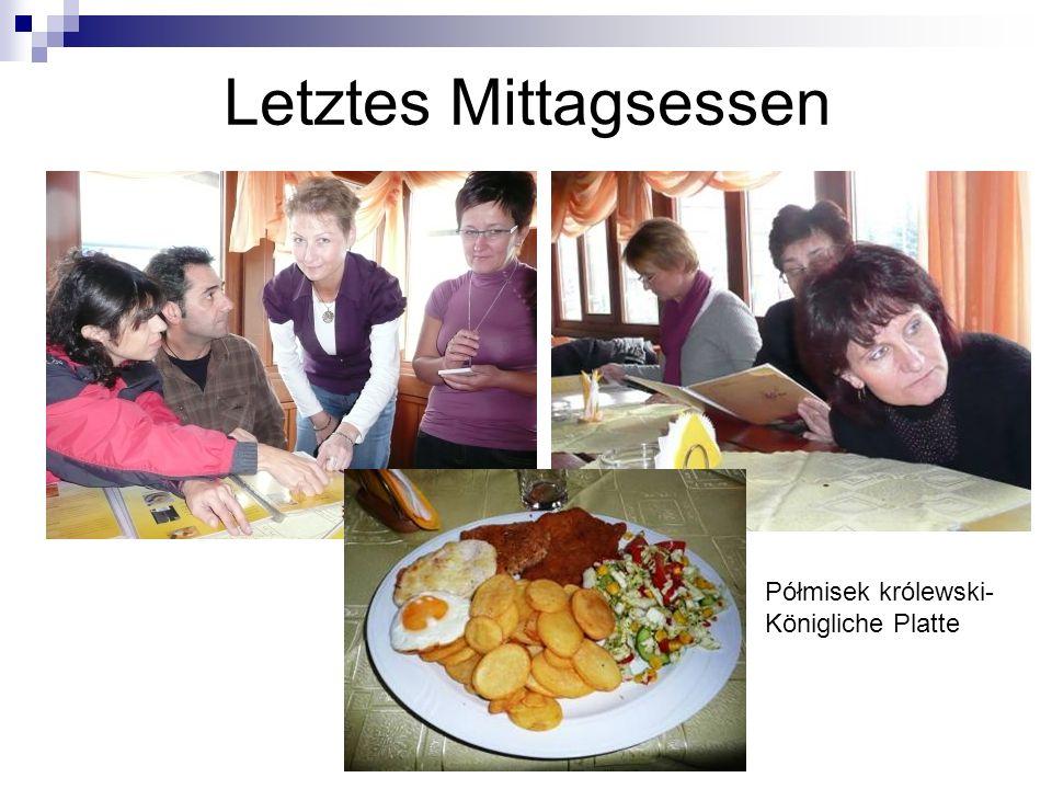 Letztes Mittagsessen Półmisek królewski- Königliche Platte