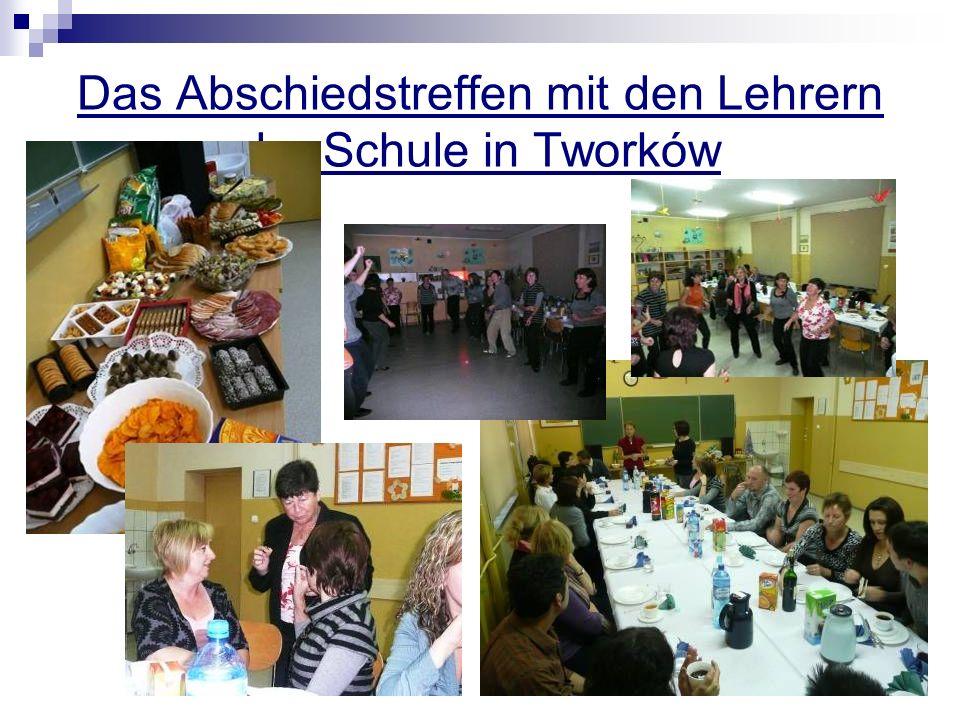 Das Abschiedstreffen mit den Lehrern der Schule in Tworków