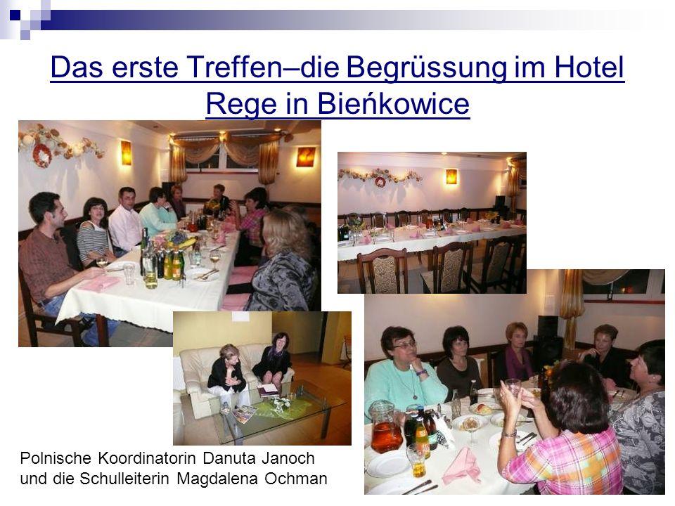 Das erste Treffen–die Begrüssung im Hotel Rege in Bieńkowice Polnische Koordinatorin Danuta Janoch und die Schulleiterin Magdalena Ochman