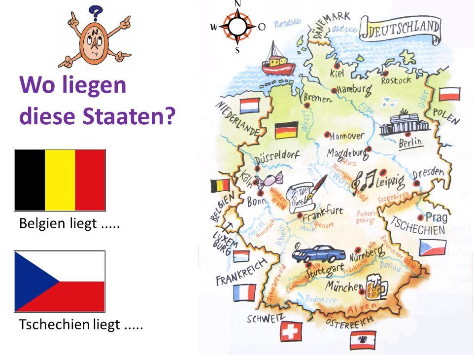 Schweiz liegt..... Wo liegen diese Staaten?