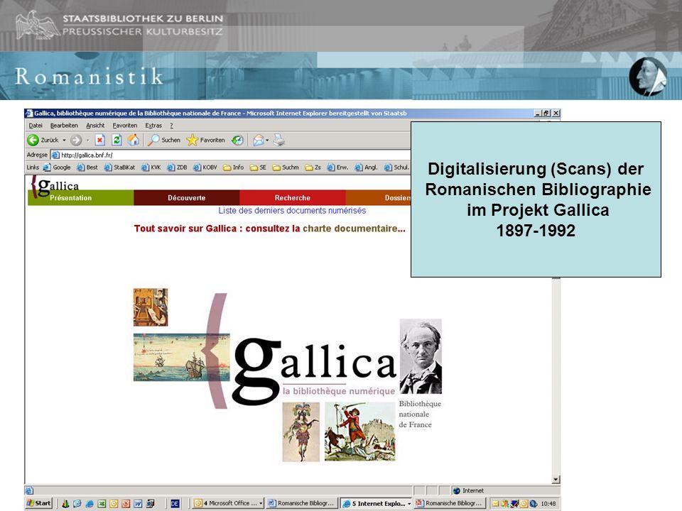 Digitalisierung (Scans) der Romanischen Bibliographie im Projekt Gallica 1897-1992