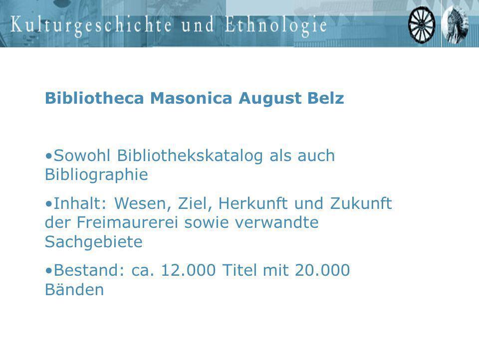 Bibliotheca Masonica August Belz Sowohl Bibliothekskatalog als auch Bibliographie Inhalt: Wesen, Ziel, Herkunft und Zukunft der Freimaurerei sowie ver