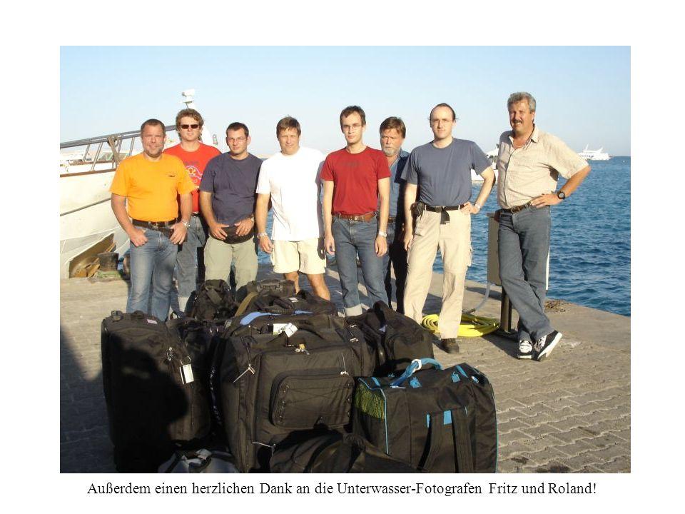 Außerdem einen herzlichen Dank an die Unterwasser-Fotografen Fritz und Roland!