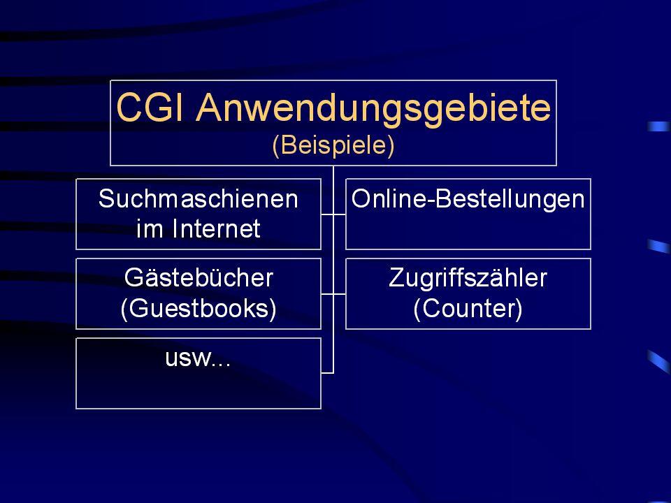 Beispiel für CGI-Ablauf Anwender gibt Suchbegriff in Formular (HTML) einer Internet-Suchmaschine ein WWW-Browser sendet Abfrage an Server-Rechner Server-Rechner erhält Abfrage das benötigte CGI-Programm wird durch HTML aufgerufen CGI-Programm startet Daten- bankabfrage mittels SQL (Structured Query Language)