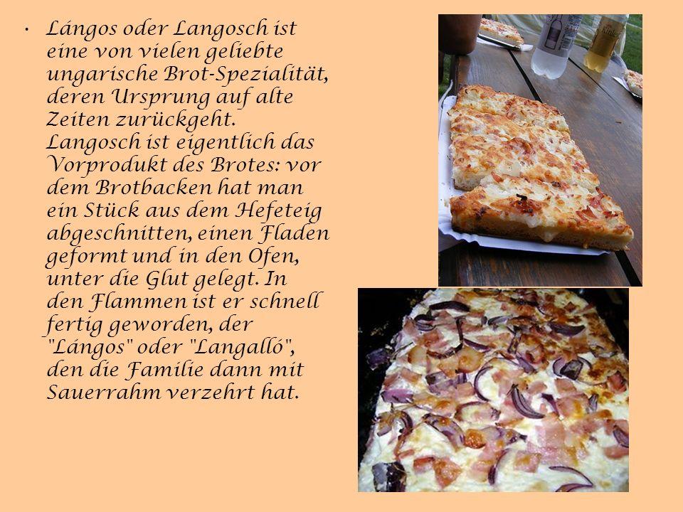 Lángos oder Langosch ist eine von vielen geliebte ungarische Brot-Spezialität, deren Ursprung auf alte Zeiten zurückgeht.