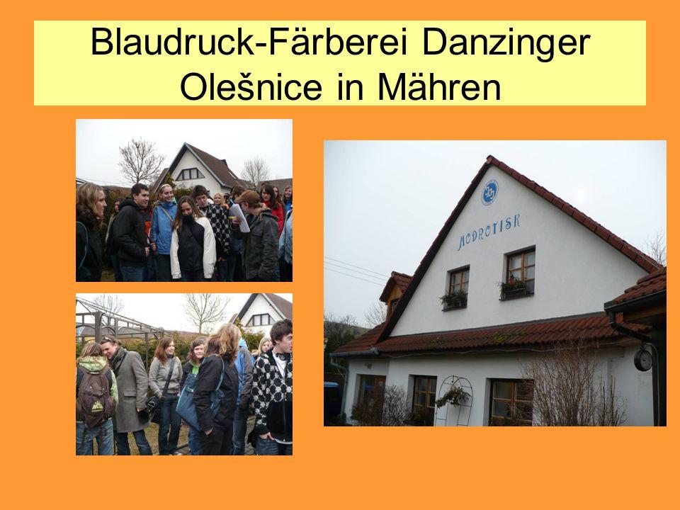Blaudruck-Färberei Danzinger Olešnice in Mähren