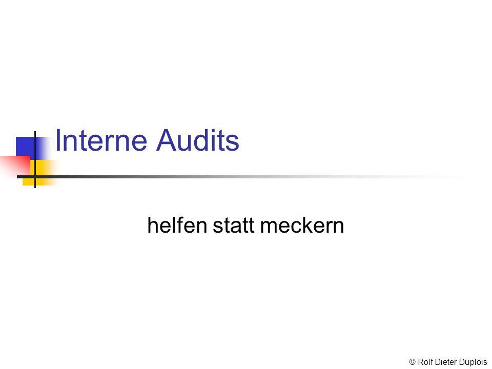 Interne Audits helfen statt meckern © Rolf Dieter Duplois