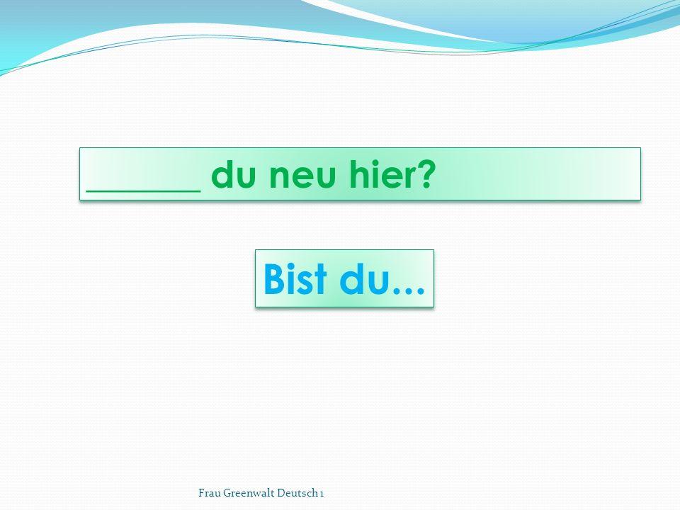 Ihr seid....(youre talking to them, not about them) Ihr seid....