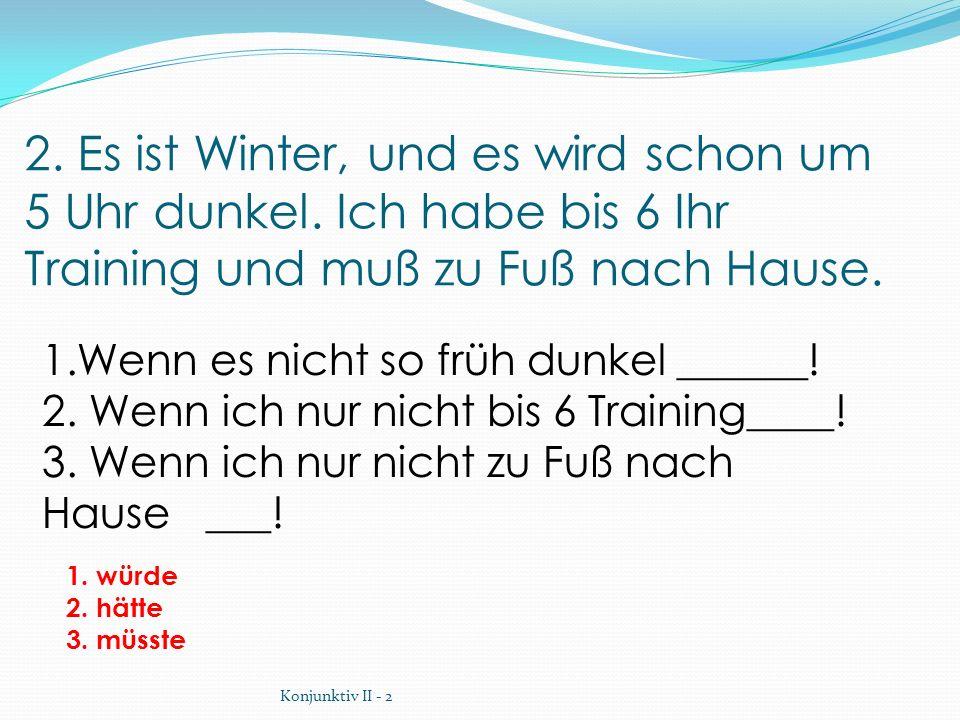 3.Günter ist sehr faul. Er geht selten in die Englischstunde und will deshalb immer meine Notizen.