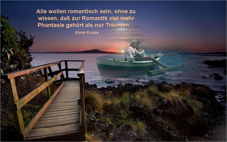 Romantik: Lehre von der alleinseligmachenden Nützlichkeit.