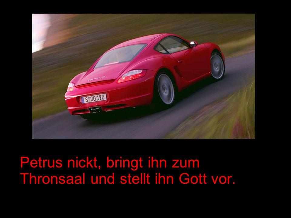 Porsche fragt Gott: Lieber Gott, bei Deinem Entwurf die Frau , wo warst Du da mit Deinen Gedanken, als Du Sie erfunden hast.