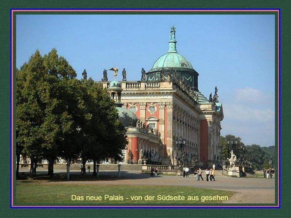 Das neue Palais - auf der Westseite der Parkanlage