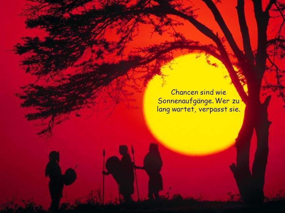 Wir leben so dahin und nehmen nicht in Acht, das jeder Augenblick, das Leben kürzer macht.