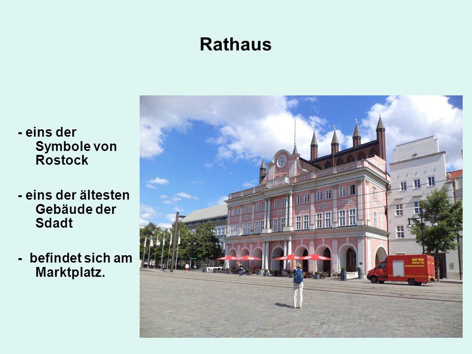 Rathaus - eins der Symbole von Rostock - eins der ältesten Gebäude der Sdadt - befindet sich am Marktplatz.