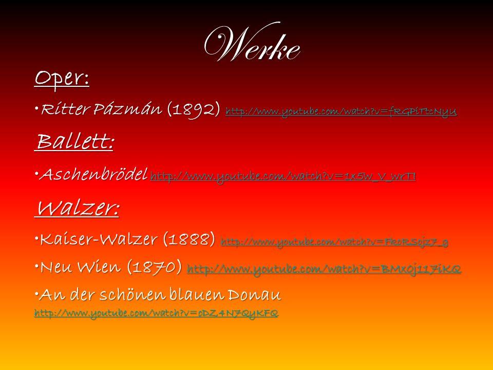 Werke Oper: Ritter Pázmán (1892) http://www.youtube.com/watch?v=fRGPiTtcNyURitter Pázmán (1892) http://www.youtube.com/watch?v=fRGPiTtcNyU http://www.