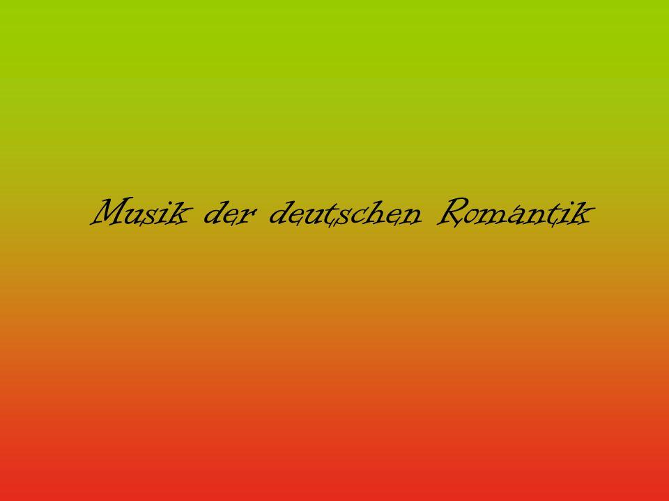 Musik der deutschen Romantik