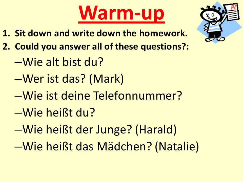 Warm-up 1.Sit down and write down the homework. 2.