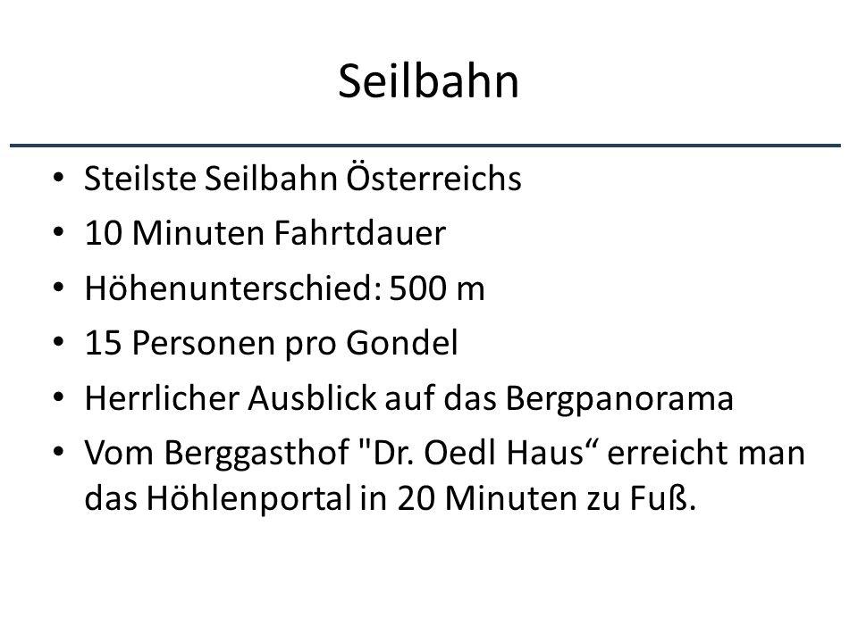 Seilbahn Steilste Seilbahn Österreichs 10 Minuten Fahrtdauer Höhenunterschied: 500 m 15 Personen pro Gondel Herrlicher Ausblick auf das Bergpanorama V