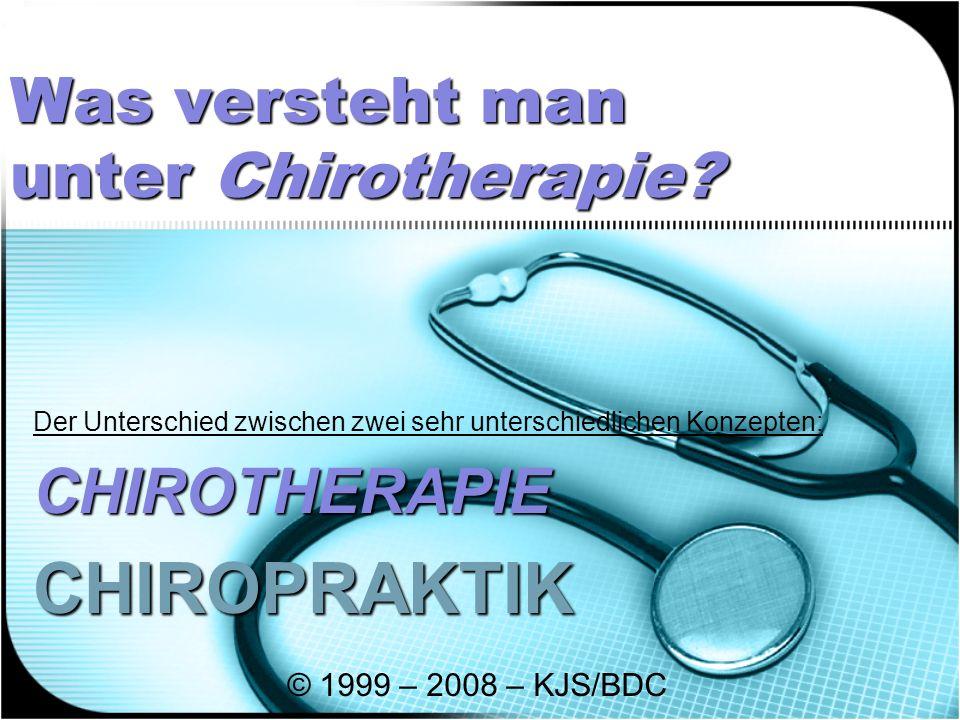 Was versteht man unter Chirotherapie.