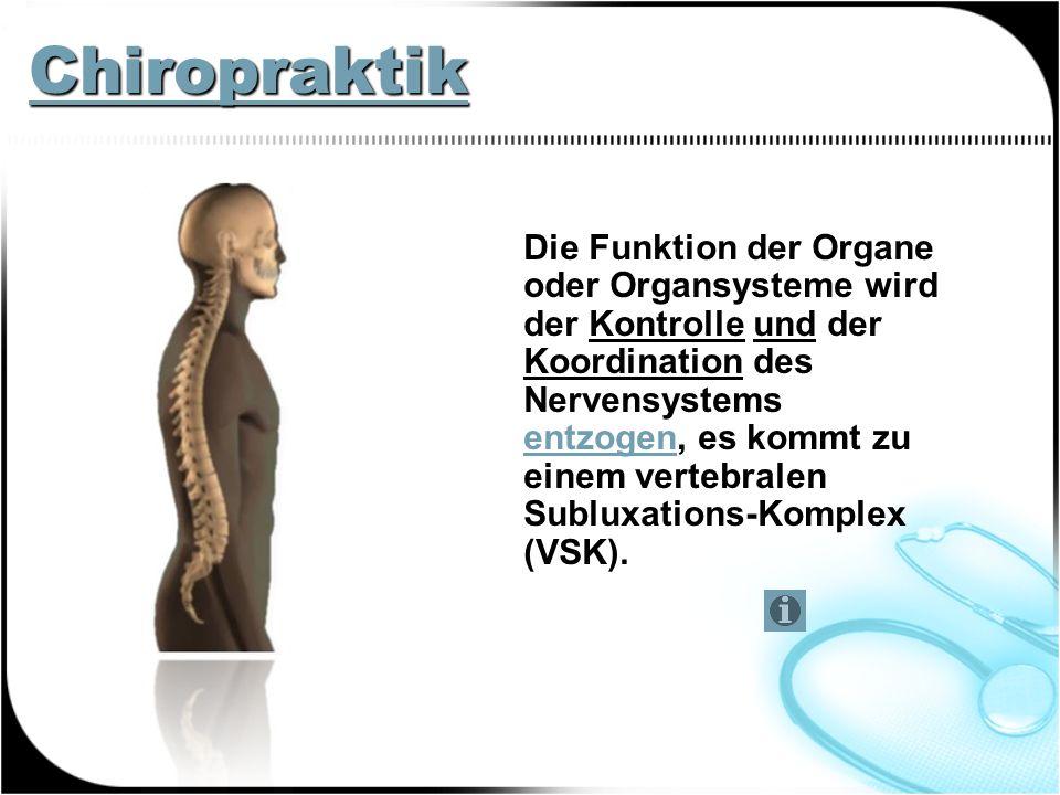 Chiropraktik Philosophische Grundlage ist dabei das Adaptionssystem des Menschen.