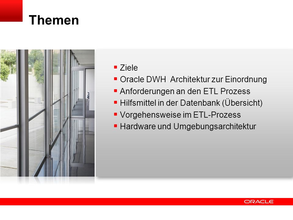Oracle Data Warehouse – ETL in der Datenbank / Zusammenspiel mit Nicht- Oracle – ETL - Tools Alfred Schlaucher DATA WAREHOUSE