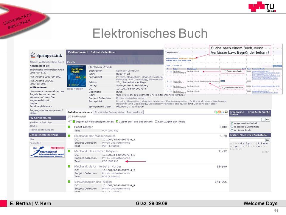 11 E. Bertha | V. Kern Graz, 29.09.09 Welcome Days Elektronisches Buch