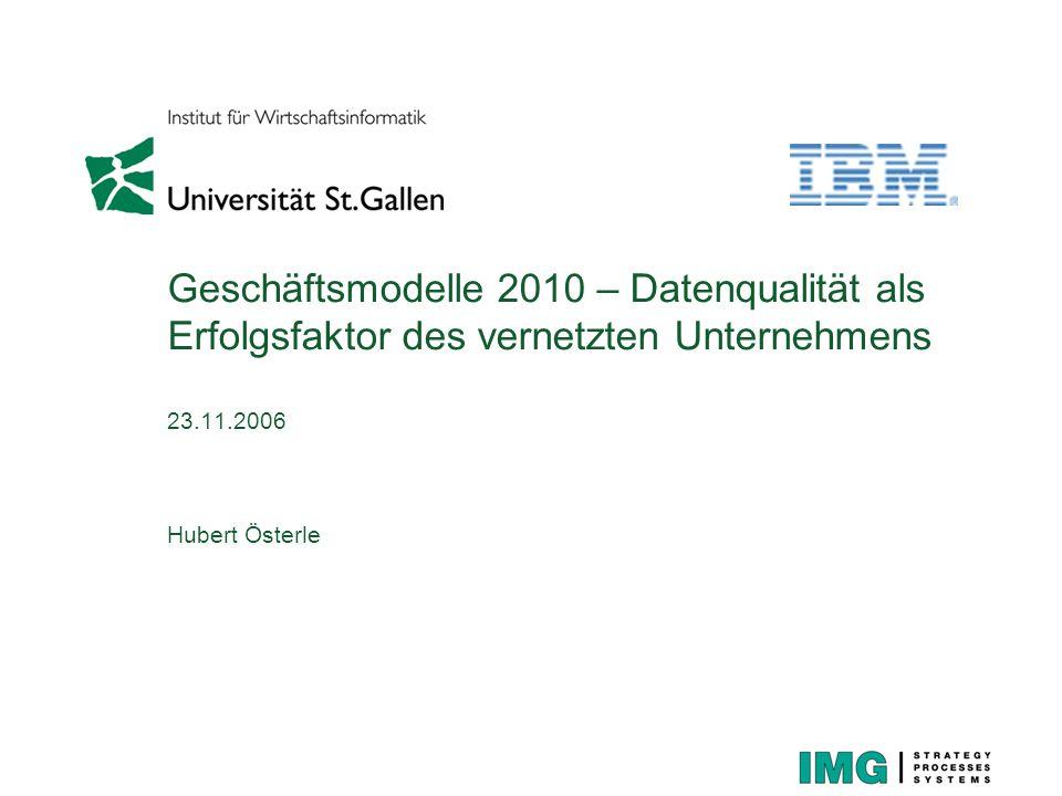 CDQ Programm- organisation 23.11.2006 Seite 12 © IWI-HSG, IBM CDQ: Vielfältige Nutzenpotenziale CDQ Kundenorientierte GM Ausweitung der Kundenintegration Multikanalmanagement Verarbeitung von Massendaten (z.B.