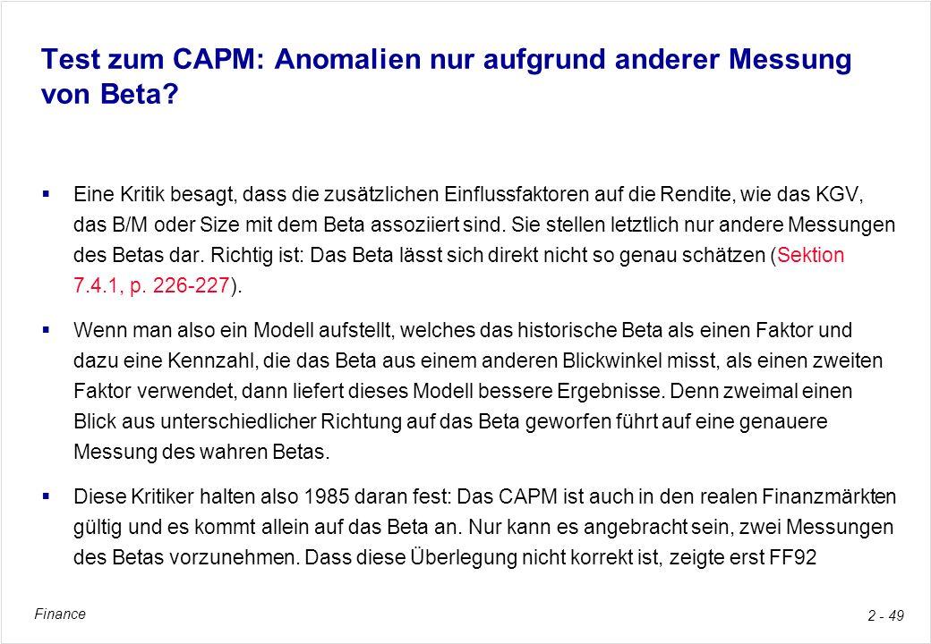 Finance 2 - 49 Test zum CAPM: Anomalien nur aufgrund anderer Messung von Beta? Eine Kritik besagt, dass die zusätzlichen Einflussfaktoren auf die Rend
