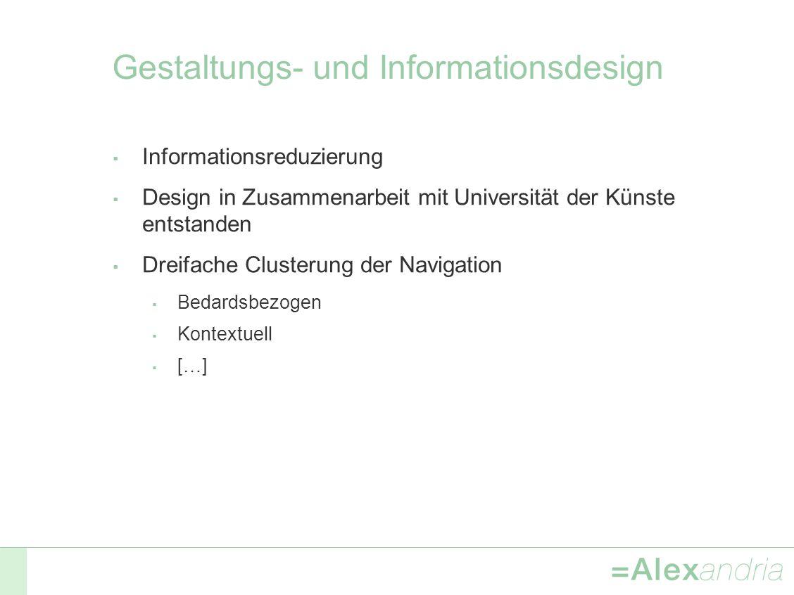 Gestaltungs- und Informationsdesign Informationsreduzierung Design in Zusammenarbeit mit Universität der Künste entstanden Dreifache Clusterung der Navigation Bedardsbezogen Kontextuell […]