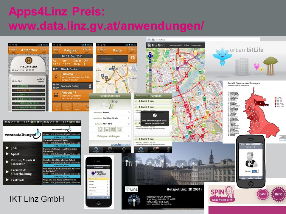 IKT Linz GmbH Apps4Linz Preis: www.data.linz.gv.at/anwendungen/