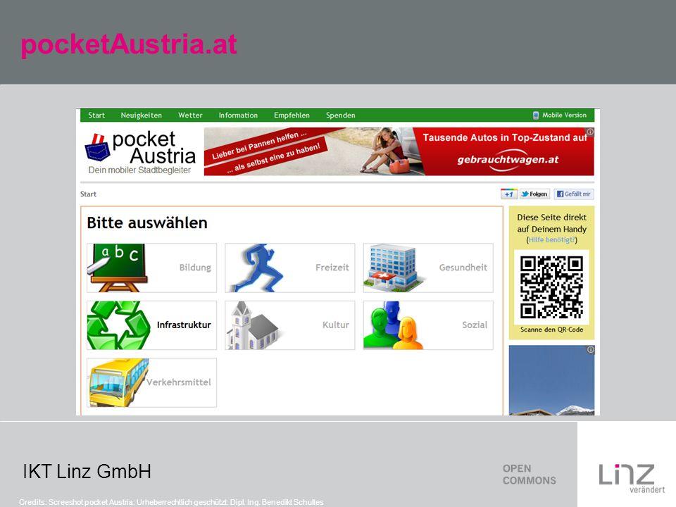 IKT Linz GmbH pocketAustria.at Credits: Screeshot pocket Austria: Urheberrechtlich geschützt: Dipl. Ing. Benedikt Schultes