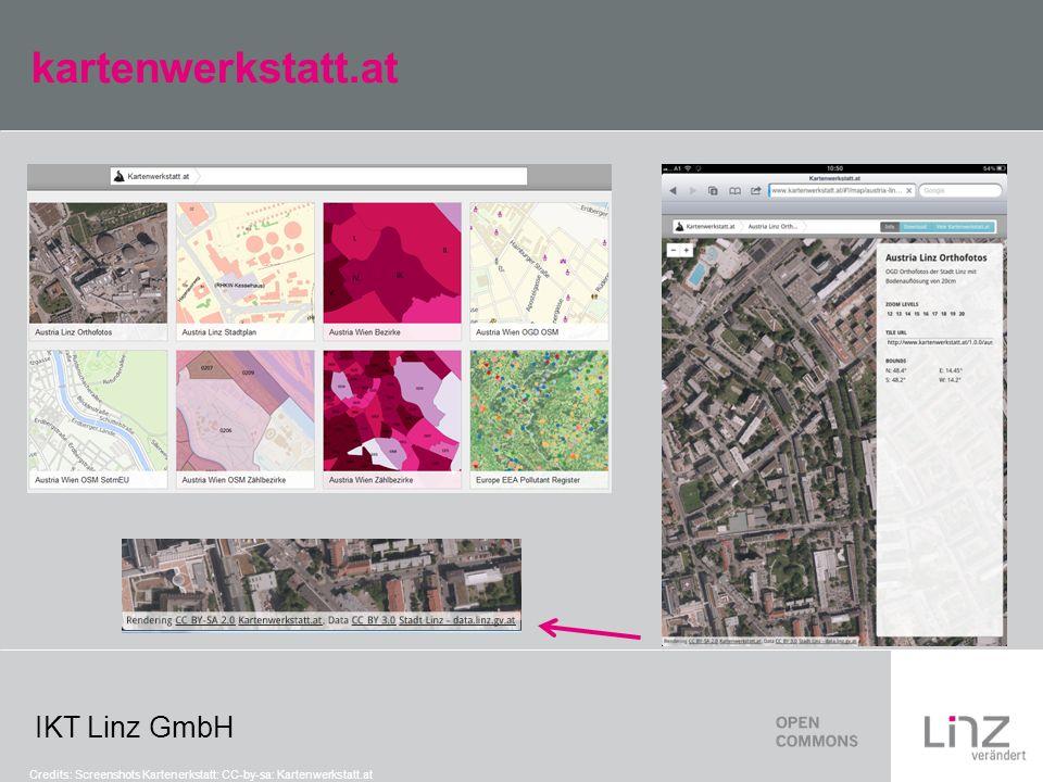 IKT Linz GmbH kartenwerkstatt.at Credits: Screenshots Kartenerkstatt: CC-by-sa: Kartenwerkstatt.at