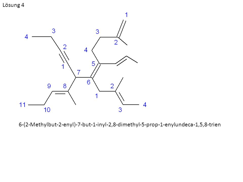 6-(2-Methylbut-2-enyl)-7-but-1-inyl-2,8-dimethyl-5-prop-1-enylundeca-1,5,8-trien Lösung 4