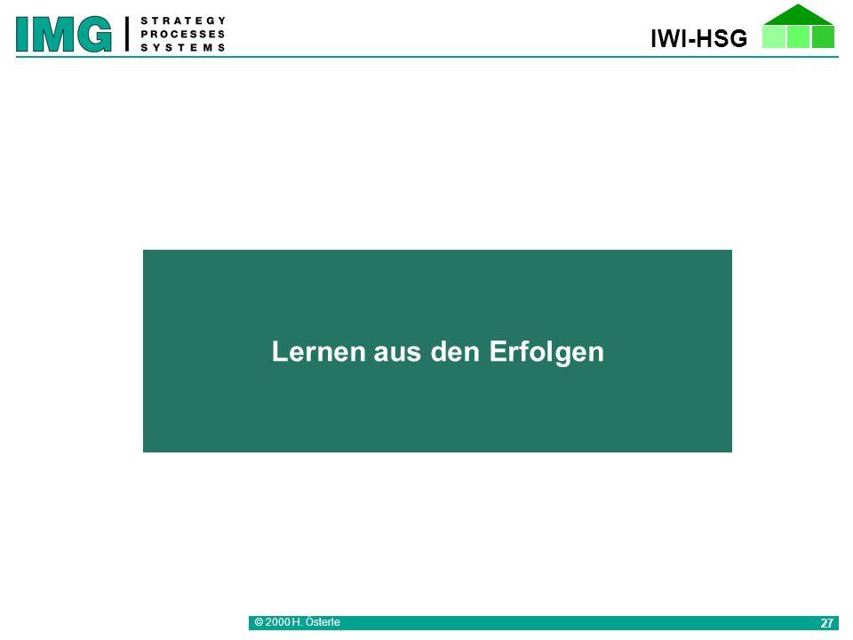 IWI-HSG © 2000 H. Österle 27 Lernen aus den Erfolgen