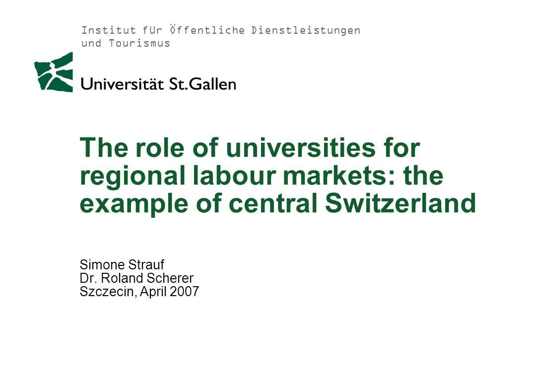 Institut für Öffentliche Dienstleistungen und Tourismus 29.04.2014 Page 12 Universities in Switzerland Universities in Central Switzerland
