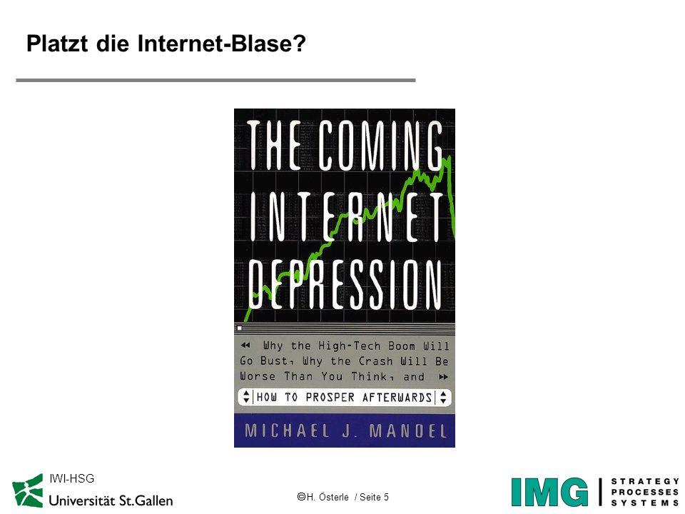 H. Österle / Seite 5 IWI-HSG Platzt die Internet-Blase