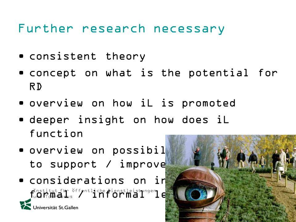 Institut für Öffentliche Dienstleistungen und Tourismus Further research necessary consistent theory concept on what is the potential for RD overview