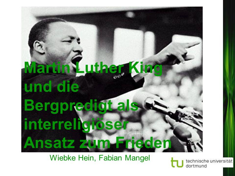Wiebke Hein, Fabian Mangel Martin Luther King und die Bergpredigt als interreligiöser Ansatz zum Frieden