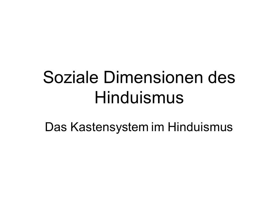 Soziale Dimensionen des Hinduismus Das Kastensystem im Hinduismus