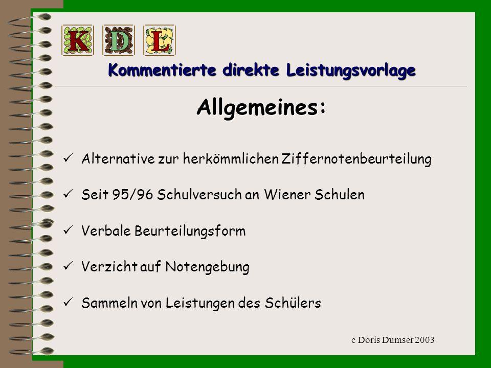 c Doris Dumser 2003 Kommentierte Direkte Leistungsvorlage