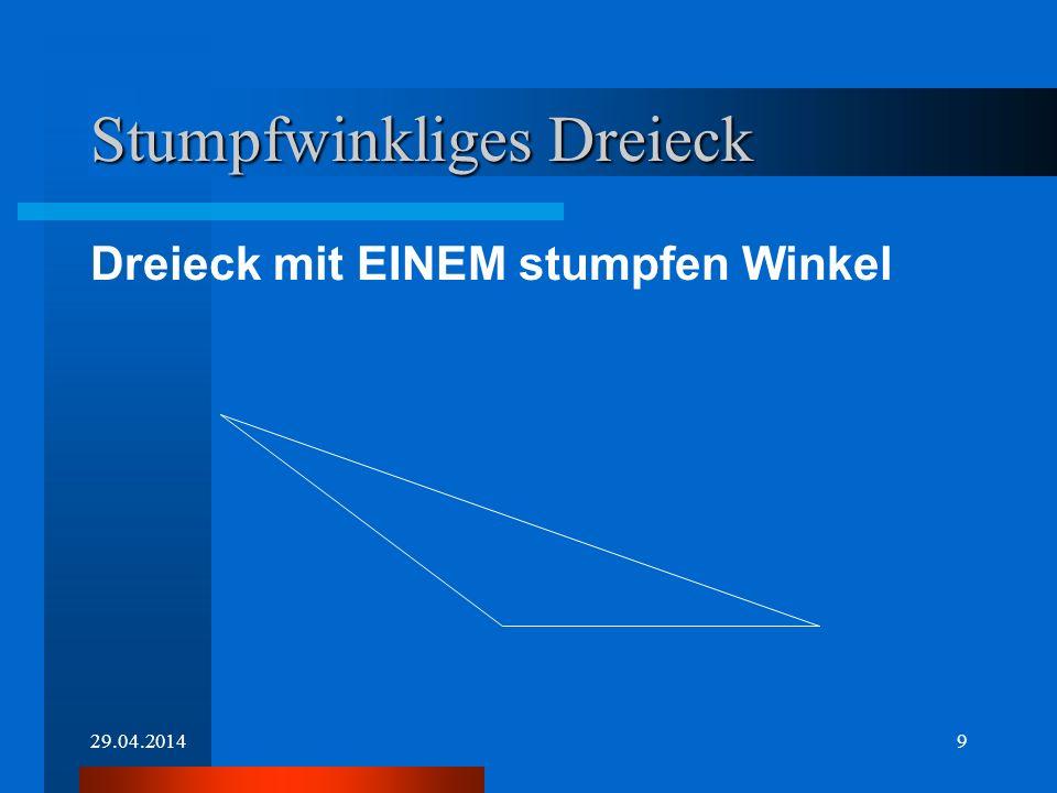 29.04.20148 Spitzwinkliges Dreieck Dreieck mit DREI spitzen Winkeln