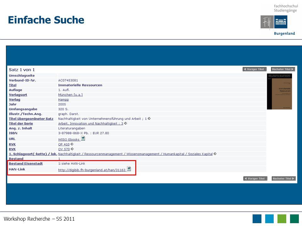 Workshop Recherche – SS 2011 Einfache Suche Suche nach human*