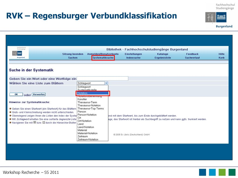 Workshop Recherche – SS 2011 RVK – Regensburger Verbundklassifikation