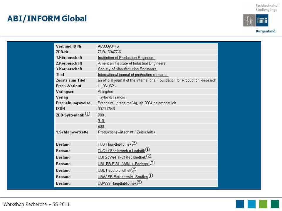 Workshop Recherche – SS 2011 ABI/INFORM Global