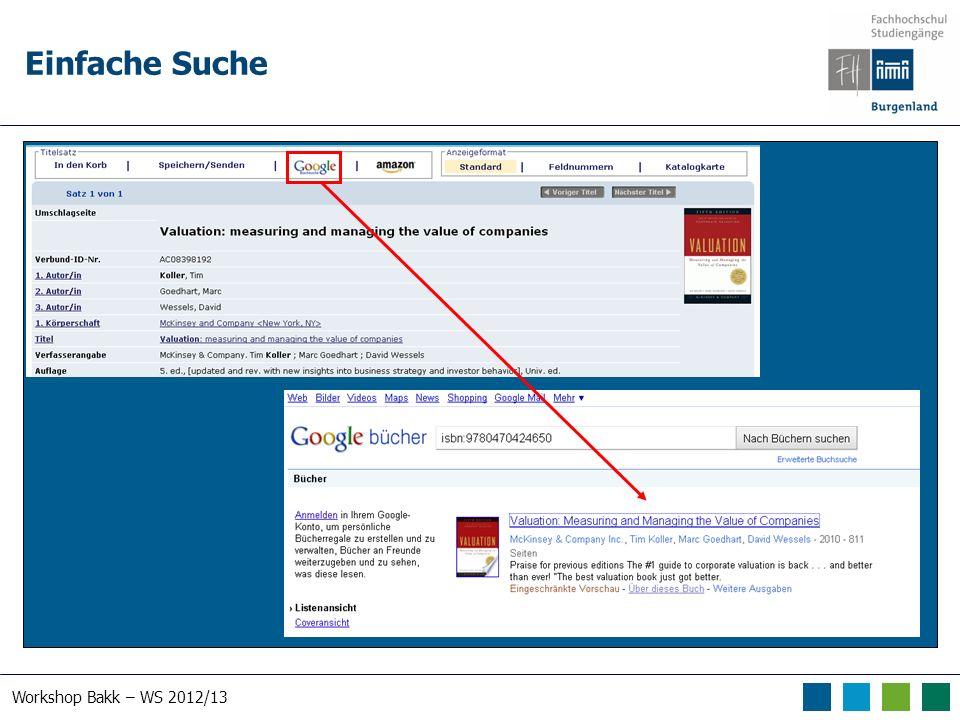Workshop Bakk – WS 2012/13 Einfache Suche