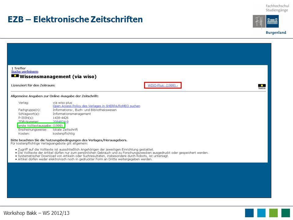 Workshop Bakk – WS 2012/13 EZB – Elektronische Zeitschriften