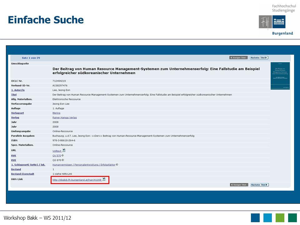 Workshop Bakk – WS 2011/12 Einfache Suche Suche nach human*